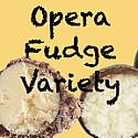 Opera Fudge